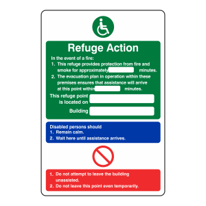 Refuge Action Sign -  You Are Located On Building