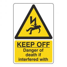 Keep Off Danger Of Death Sign