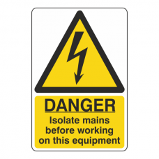 Isolate Mains Before Working Sign