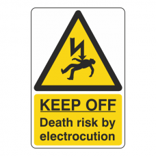 Keep Off Death Risk By Electrocution Sign