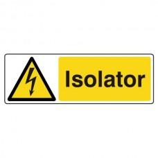 Isolator Sign (Landscape)