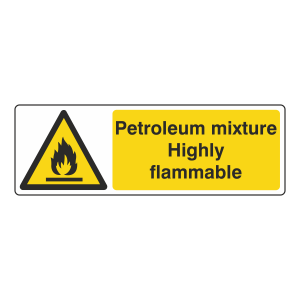 Petroleum Mixture Highly Flammable Sign (Landscape)