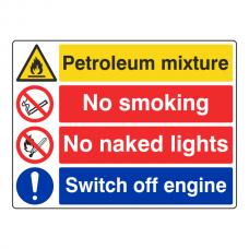 Petroleum Mixture / No Smoking / Naked Lights / Engine Sign (Large Landscape)