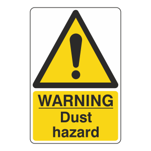 Warning Dust Hazard Sign