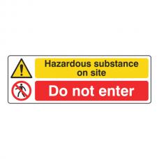Hazardous Substance / Do Not Enter Sign (Landscape)