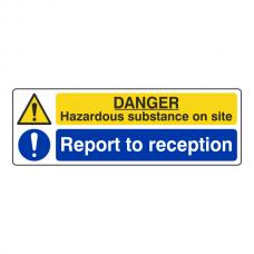 Hazardous Substance / Report To Reception Sign (Landscape)