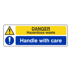 Hazardous Waste / Handle With Care Sign (Landscape)