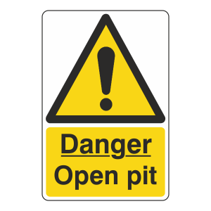 Danger Open Pit Sign