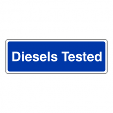 Diesels Tested Sign (Landscape)