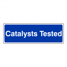 Catalysts Tested Sign (Landscape)