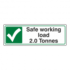 Safe Working Load 2.0 Tonnes Sign (Landscape)