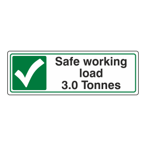 Safe Working Load 3.0 Tonnes Sign (Landscape)