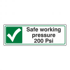 Safe Working Pressure 200 Psi Sign (Landscape)