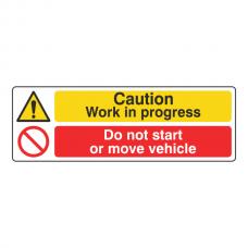 Work In Progress / Do Not Start Or Move Vehicle Sign (Landscape)