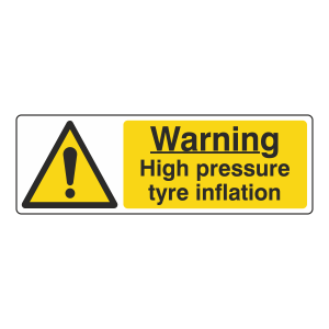 Warning High Pressure Tyre Inflation Sign (Landscape)