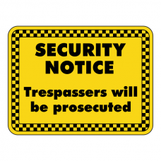 Trespassers Will Be Prosecuted Security Sign (Landscape)