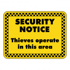 Thieves Operate In This Area Security Sign (Landscape)