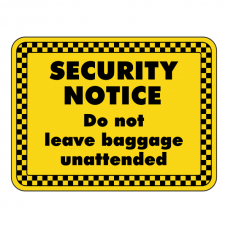 Do Not Leave Baggage Unattended Security Sign (Landscape)