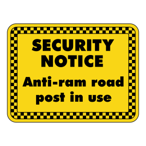 Anti-Ram Road Post In Use Security Sign (Landscape)