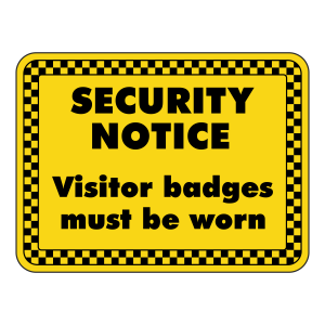 Visitor Badges Must Be Worn Security Sign (Landscape)