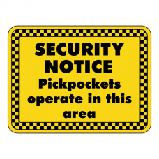 Pickpockets Operate In This Area Security Sign (Landscape)