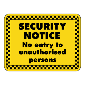 No Entry To Unauthorised Persons Security Sign (Landscape)