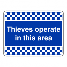 Blue Thieves Operate In This Area Security Sign (Landscape)