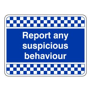 Blue Report Any Suspicious Behaviour Security Sign (Landscape)