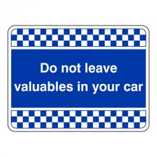 Blue Do Not Leave Valuables In Car Security Sign (Landscape)