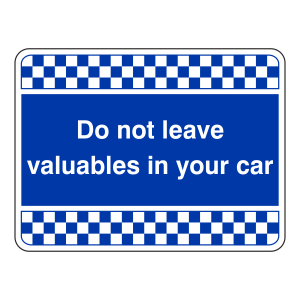 Blue Do Not Leave Valuables In Car Security Sign (Landscape)
