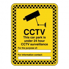 CCTV - Car Park Under 24 Hour Surveillance Security Sign