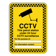 CCTV - Petrol Station Under 24 Hour Surveillance Security Sign