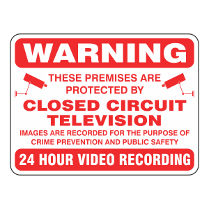 Premises Protected By Closed Circuit Television Security Sign (White)
