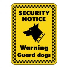Warning Guard Dogs Security Sign
