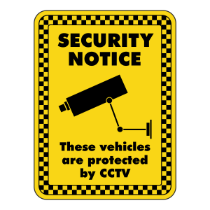 These Vehicles Are Protected By CCTV Security Sign
