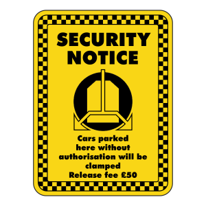 Cars Will Be Clamped £50 Release Fee Security Sign