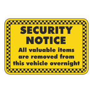 Valuable Items Removed From Vehicle Overnight Sign