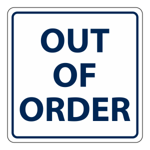 Out Of Order Square Sign (Square)