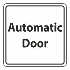 Automatic Door Sign (Square)