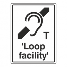 T 'Loop Facility' Sign