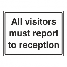 All Visitors Report To Reception General Sign (Large Landscape)
