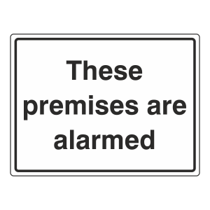 These Premises Are Alarmed General Sign (Large Landscape)