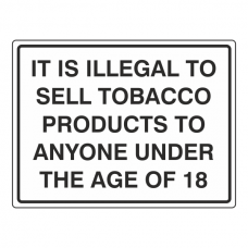 It Is Illegal To Sell Tobacco Sign (Large Landscape)