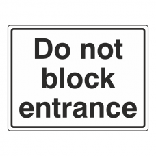 Do Not Block Entrance Sign (Large Landscape)