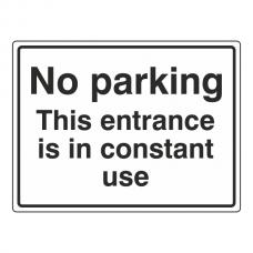 No Parking - Entrance In Constant Use Sign (Large Landscape)