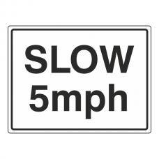 Slow 5mph Sign (Large Landscape)