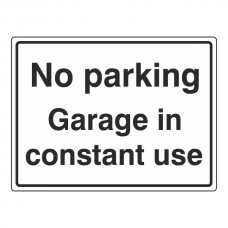 No Parking - Garage In Constant Use General Sign (Large Landscape)