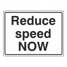 Reduce Speed NOW Sign (Large Landscape)