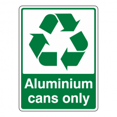 Aluminium Cans Only Recycle Sign