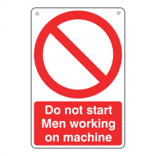 Do Not Start Men Working Sign